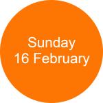 Sunday 16 February